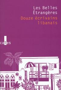 Zeina Abirached et Mohamed Abi Samra - Les Belles Etrangères - Douze écrivains libanais. 1 DVD