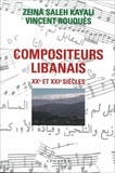 Zeina et Vincent Rouquès - Compositeurs libanais XXe et XXIe siècles.
