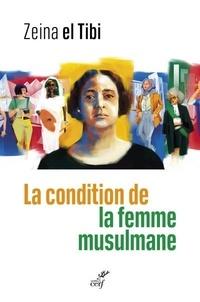 Zeina el Tibi - La condition de la femme musulmane.