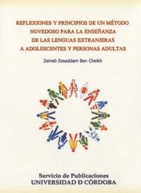 Zeineb Essaddam Ben Cheikh - Reflexiones y principios de un método novedoso para la enseñanza de lenguas extranjeras a adolescentes y personas adultas CD-ROM. 1 CD audio