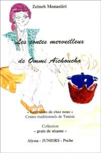 Les contes merveilleux de Ommi Aïchoucha - Om Snina et Oom Sninetine, La fille de la déllèla, Le chien noir.pdf
