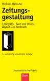 Zeitungsgestaltung - Typografie, Satz und Druck, Layout und Umbruch.