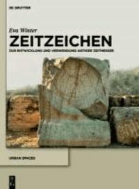 Zeitzeichen - Zeitmessung und Zeitanzeige in Hellenismus und Kaiserzeit. Band 1: Text, Band 2: Katalog.