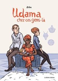 Zelba - Udama chez ces gens-là.