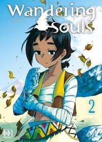 Zelihan - Wandering Souls Tome 2 : .