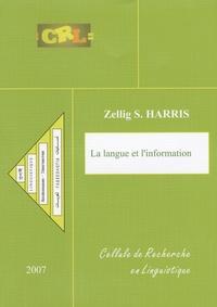 Zellig Sabbettai Harris - Langue et information.