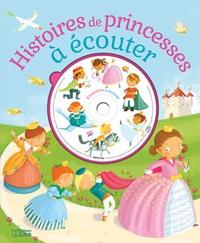 Zemanel et Agnès de Lestrade - Histoires de princesses à écouter. 1 CD audio