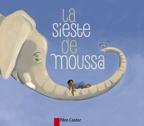 Zemanel et Madeleine Brunelet - La sieste de Moussa.