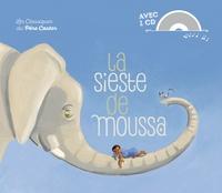 Zemanel et Madeleine Brunelet - La sieste de Moussa. 1 CD audio