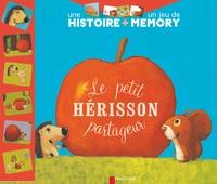 Zemanel et Vanessa Gautier - Le petit hérisson partageur - Une histoire + un jeu de memory.