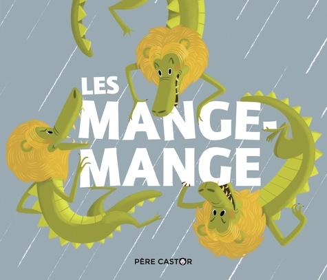 Zemanel et Madeleine Brunelet - Les Mange-Mange.