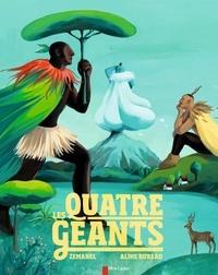 Zemanel et Aline Bureau - Les quatre géants.