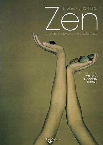 Zen Soto Shobozan Fudenji - Le grand livre du Zen.