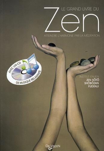 Zen Soto Shobozan Fudenji - Le grand livre du Zen. 1 CD audio