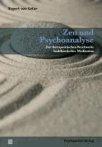 Zen und Psychoanalyse - Zur therapeutischen Reichweite buddhistischer Meditation.