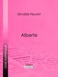 Zénaïde Fleuriot et  Ligaran - Alberte.