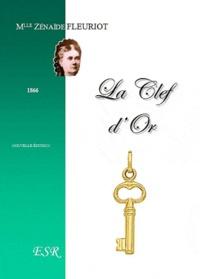 Zénaïde Fleuriot - La clef d'or.