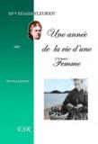 Zénaïde Fleuriot - Une année de la vie d'une femme.