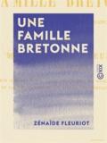 Zénaïde Fleuriot - Une famille bretonne - Ouvrage dédié à l'adolescence.
