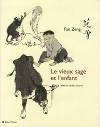 Le vieux sage et l'enfant - Zeng Fan |