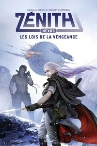 Zénith, Tome 02 - Nexus Les lois de la vengeance.
