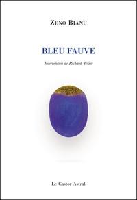 Zéno Bianu - Bleu fauve.