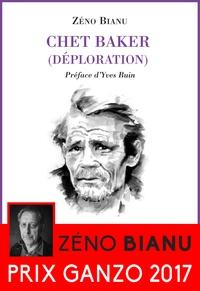 Zéno Bianu - Chet Baker - (Déploration).