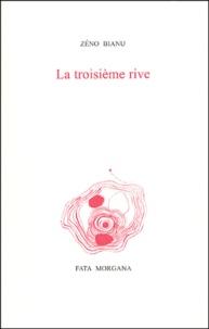 Zéno Bianu et Richard Texier - La troisième rive.