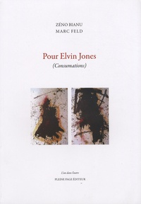 Zéno Bianu et Marc Feld - Pour Elvin Jones - (Consumations).