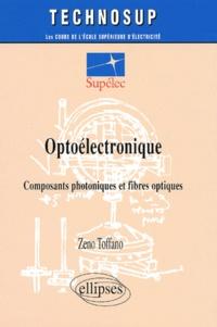 Optoélectronique. Composants photoniques et fibres optiques - Zeno Toffano | Showmesound.org