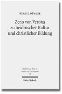 Zeno von Verona zu heidnischer Kultur und christlicher Bildung.