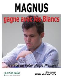 Zenon Franco - Magnus gagne avec les blancs.