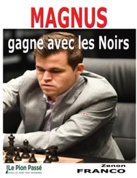 Zenon Franco - Magnus gagne avec les noirs.