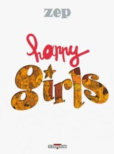 Zep - Happy girls.