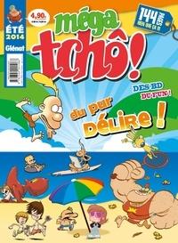 Zep et  Nob - Méga tchô !  : Eté 2014.