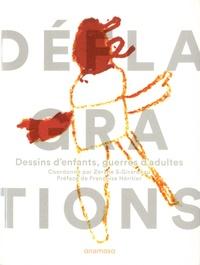 Zérane S Girardeau - Déflagrations - Dessins d'enfants, guerres d'adultes.