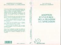 Zerdalia Dahoun - Adoption et cultures - De la filiation à l'affiliation, [colloque].