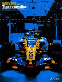 Zeroborder - F1 Scene 2006 The Moment of Passion - Tome 1, The Innovation.