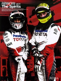 Zeroborder - F1 Scene 2006 The Moment of Passion - Tome 4, The Spirits.