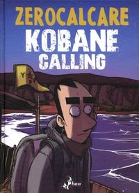 Zerocalcare - Kobane calling.