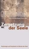 Zersetzung der Seele - Psychologie und Psychiatrie im Dienste der Stasi.