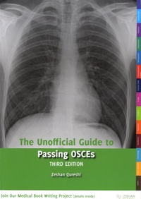 Zeshan Qureshi - The Unofficial Guide to Passing OSCES.