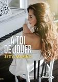 Zetta Marino - À toi de jouer.