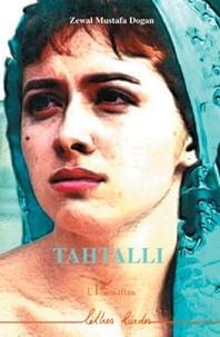 Zewal Mustafa Dogan - Tahtalli.