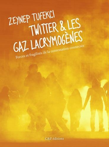 Twitter et les gaz lacrymogènes. Forces et fragilités de la contestation connectée