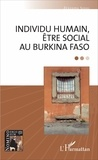Zézouma Sanou - Individu humain, être social au Burkina Faso.