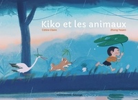 Zheng Yawen et Céline Claire - Kiko et les animaux.