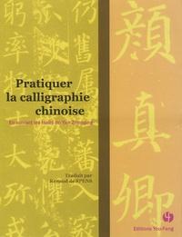 Zhenqing Yan - Pratiquer la calligraphie chinoise - En suivant les traits de Yan Zhenqing.