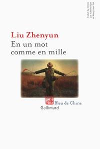 Zhenyun Liu - En un mot comme en mille.