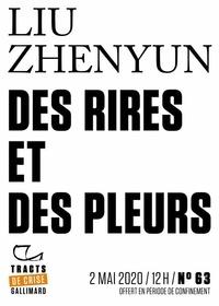 Zhenyun Liu et Geneviève Imbot-Bichet - Tracts de Crise (N°63) - Des rires et des pleurs.
